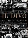 Il Divo: At the Coliseum